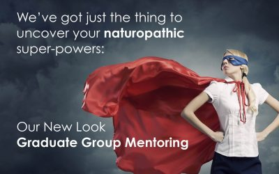 New Nat Grads – Uncover Your Naturopathic Super-Powers!